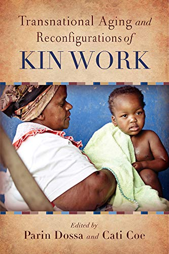 transnational-aging-and-reconfigurations-of-kin-work-global-perspectives-on-aging