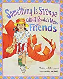MODERN CURRICULUM PRESS: Discovery Phonics: Something Is Strange About Paula's New Friends (Six Pack)