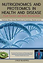 Nutrigenomics and Proteomics in Health and…