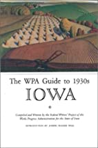Iowa: A Guide to the Hawkeye State by…