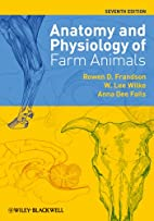 Anatomy and Physiology of Farm Animals by…