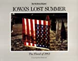 Wegner, Michael: Iowa's Lost Summer: The Flood of 1993