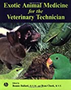 Exotic Animal Medicine for the Veterinary…