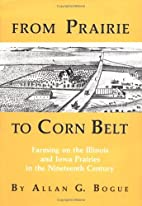 From Prairie to Corn Belt: Farming on the…