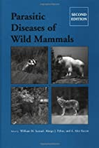 Parasitic Diseases of Wild Mammals by…