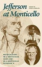Jefferson at Monticello : the private life…