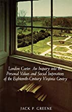 Landon Carter an Inquiry into the Personal…