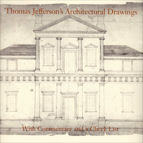 thomas-jeffersons-architectural-drawings-with-commentary-and-a-check-list