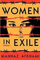 Women in exile by Mahnaz Afkhami