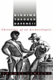 Schrire, Carmel: Digging Through Darkness: Chronicles of an Archaeologist