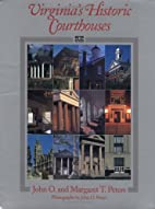 Virginia's Historic Courthouses by John O.…