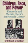 Children, Race, and Power: Kenneth and Mamie…