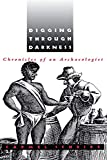 Chidester, David: Digging Through Darkness: Chronicles of an Archaeologist