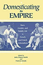 Domesticating the Empire: Race, Gender, and…