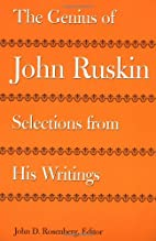 The Genius of John Ruskin: Selections from…