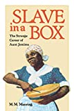 Manring, M.M.: Slave in a Box