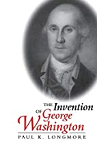 The Invention of George Washington by Paul…