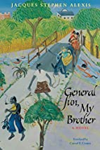 General Sun, My Brother by Jacques Stephen…