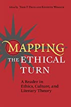 Mapping the Ethical Turn: A Reader in…