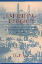 Exhibiting Religion: Colonialism and…