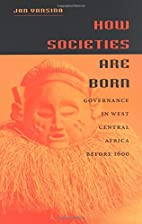 How Societies Are Born: Governance in West…