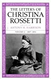 Rossetti, Christina: The Letters of Christina Rossetti: 1887-1894 (Victorian Literature and Culture Series)