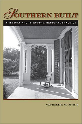 southern-built-american-architecture-regional-practice