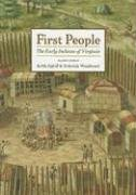 First People: The Early Indians of Virginia…