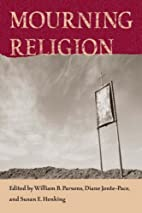Mourning Religion (Studies in Religion and…