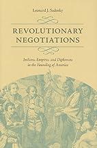 Revolutionary Negotiations: Indians,…