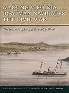 A Young Virginia Boatman Navigates the Civil…