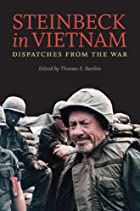Steinbeck in Vietnam: Dispatches from the…