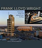 Frank Lloyd Wright: Preservation, Design,…