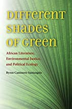Different Shades of Green: African…
