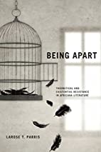 Being Apart: Theoretical and Existential…