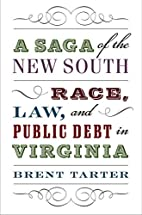 A Saga of the New South: Race, Law, and…
