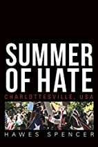 Summer of Hate: Charlottesville, USA by…