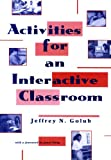 Jeffrey N. Golub: Activities for an Interactive Classroom