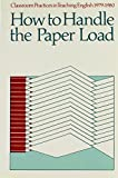 Stanford, Gene: Classroom Practices in Teaching English, 1979-1980: How to Handle the Paper Load