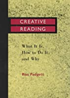 Creative Reading: What It Is, How to Do It,…