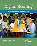 Digital Reading: What's Essential in Grades…