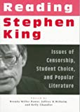 Reading Stephen King Issues of Censorship, Student Choice, and Popular