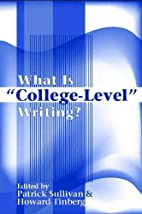 What Is College-Level Writing? by Patrick…