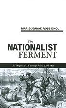 Le ferment nationaliste. Aux origines de la…
