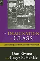 The Imagination of Class: Masculinity And…