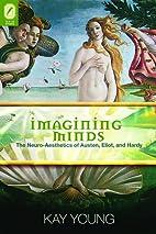 Imagining Minds: The Neuro-Aesthetics of…