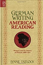German Writing, American Reading: Women and…