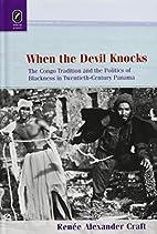 When the Devil Knocks: The Congo Tradition…