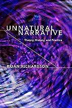 Unnatural Narrative: Theory, History, and…