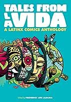 Tales from la Vida: A Latinx Comics…